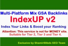 IndexUP v2 – 15,000 Multi-Platform Mix GSA Backlinks for indexing well